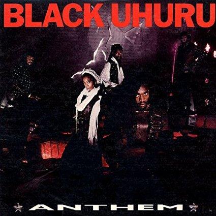 BLACK UHURU / ブラツク・ウフル / ANTHEM / アンセム [生産限定盤]