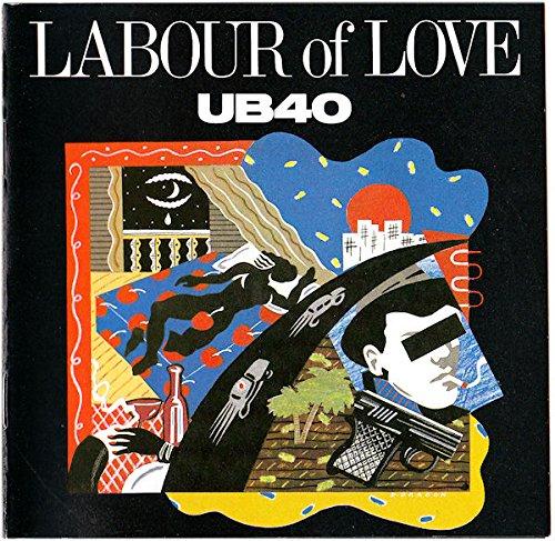 UB40 / LABOUR OF LOVE / レイバー・オブ・ラヴ [生産限定盤]