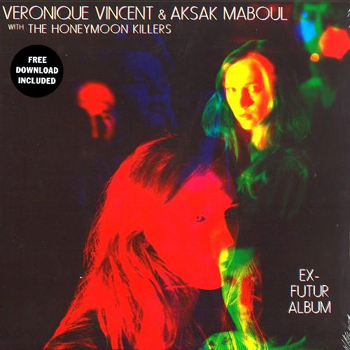 VERONIQUE VINCENT & AKSAK MABOUL / アクサク・マブール&ヴェロニク・ヴィンセントwithハネムーン・キラーズ / EX-FUTUR ALBUM - 180g LIMITED VINYL