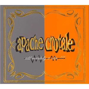 APACHE CROTALE / APACHE CROTALE