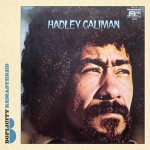 HADLEY CALIMAN / ハドリー・カリマン / Hadley Caliman