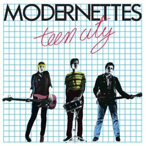 MODERNETTES / モダネッツ / TEEN CITY