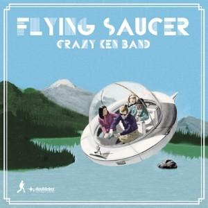 CRAZY KEN BAND / クレイジーケンバンド / FLYING SAUCER