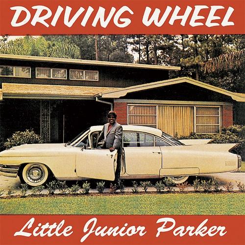 LITTLE JUNIOR PARKER / リトル・ジュニア・パーカー / DRIVING WHEEL / ドライビング・ウィール (紙ジャケ)