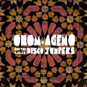 ONOM AGEMO & THE DISCO JUMPERS / オノム・アゲモ&ザ・ディスコ・ジャンパーズ / CRANES AND CARPETS