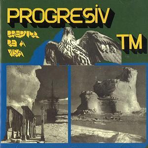PROGRESIV TM / プログレッシヴ・ティー・エム / DREPTUL DE A VISA - REMASTER