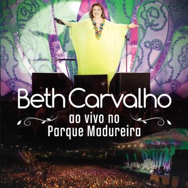 BETH CARVALHO / ベッチ・カルヴァーリョ / AO VIVO NO PARQUE MADUREIRA