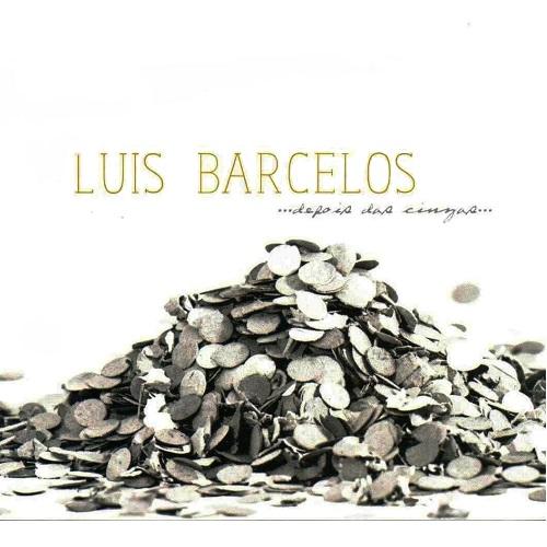 LUIS BARCELOS / ルイス・バルセロス / DEPOIS DAS CINZAS