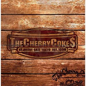 CHERRY COKES / CHERRY COKES (CD+DVDのみ)