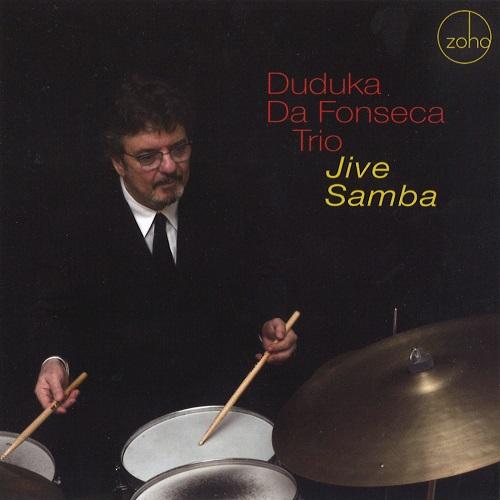 DUDUKA DA FONSECA / ドゥドゥカ・ダ・フォンセカ / JIVE SAMBA