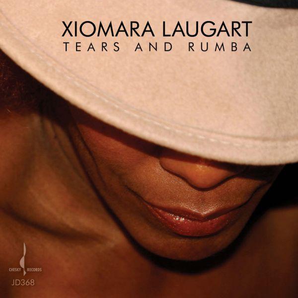 XIOMARA LAUGART / シオマラ・ラウガー / TEARS & RUMBA