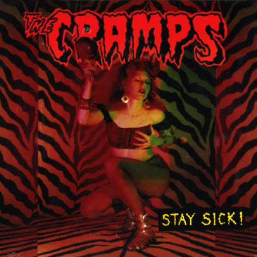 CRAMPS / クランプス / STAY SICK