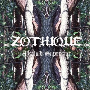 ZOTHIQUE / Alkaloid Superster