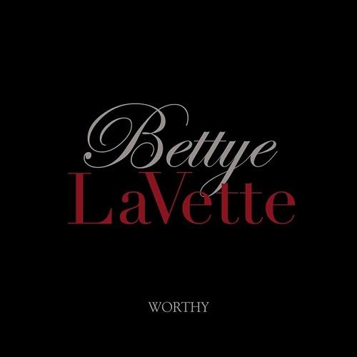 BETTYE LAVETTE / ベティ・ラヴェット / WORTHY / ウォーズィー (CD+DVD)