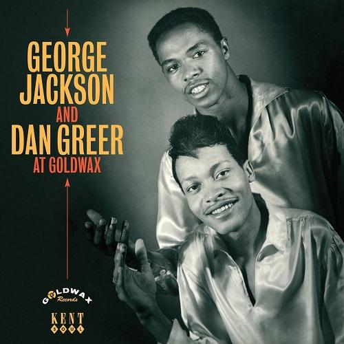 GEORGE JACKSON & DAN GREER / ジョージ・ジャクソン&ダン・グリア / AT GOLDWAX