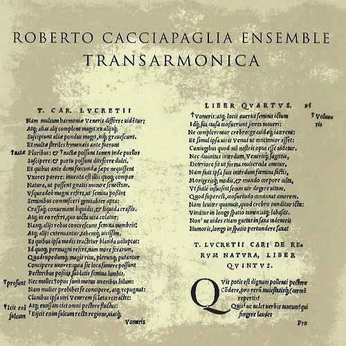 ROBERTO CACCIAPAGLIA / ロベルト・カシャパリ / ROBERTO CACCIAPAGLIA ENSEMBLE: TRANSARMONICA