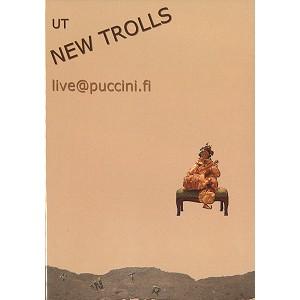UT NEW TROLLS / ニュー・トロルス(UT) / LIVE@PUCCINI.FI