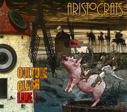 THE ARISTOCRATS / ジ・アリストクラッツ / CULTURE CLASH LIVE!