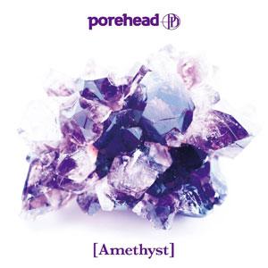 porehead / Amethyst