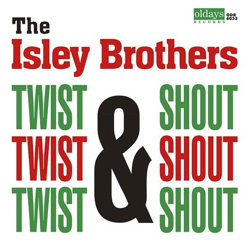 ISLEY BROTHERS / アイズレー・ブラザーズ / TWIST & SHOUT / トゥイスト・アンド・シャウト