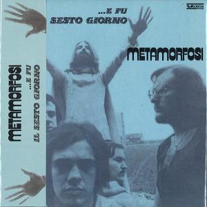 METAMORFOSI / メタモルフォッシ / E FU IL SESTO GIORNO: PAPERSLEEVE EDITION - REMASTER