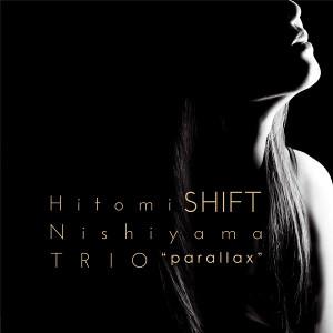 HITOMI NISHIYAMA / 西山瞳 / Shift(LP) / シフト