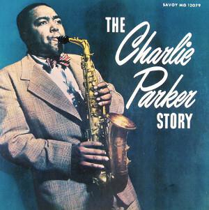 CHARLIE PARKER / チャーリー・パーカー / Charlie Parker Story(LP)