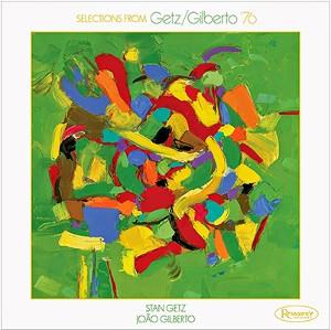 "STAN GETZ & JOAO GILBERTO / スタン・ゲッツ&ジョアン・ジルベルト / Getz/Gilberto '76(10"" EP)"
