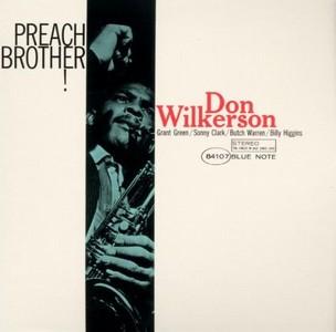 DON WILKERSON / ドン・ウィルカーソン / プリーチ・ブラザー(SHM-CD)