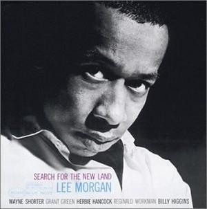 LEE MORGAN / リー・モーガン / サーチ・フォー・ザ・ニューランド(SHM-CD)