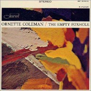 ORNETTE COLEMAN / オーネット・コールマン / エンプティ・フォックスホール(SHM-CD)