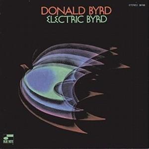 DONALD BYRD / ドナルド・バード / エレクトリック・バード(SHM-CD)