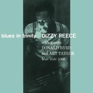 DIZZY REECE / ディジー・リース / ブルース・イン・トリニティ+2(SHM-CD)