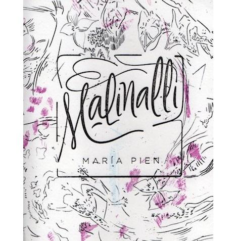 MARIA PIEN / マリア・ピエン / MALINALLI