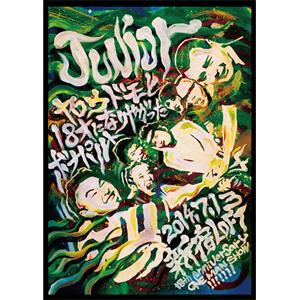 JUNIOR (JPN) / ジュニア / ヤロウドモと18才になりやがったボナパルト ~18th Anniversary ONE MAN SHOW!!!!!!!~2014.7.13@SHINJUKU LOFT