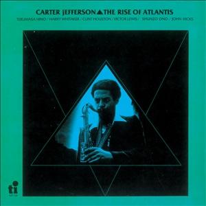 CARTER JEFFERSON / カーター・ジェファーソン / Rise of Atlantis / ザ・ライズ・オブ・アトランティス
