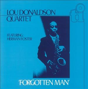 LOU DONALDSON / ルー・ドナルドソン / Forgotten Man  / フォーゴトン・マン