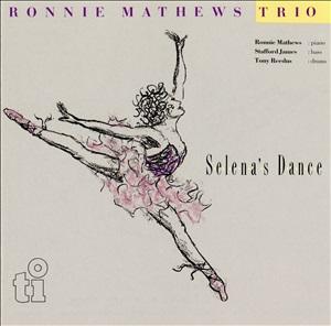 RONNIE MATHEWS / ロニー・マシューズ / Selena's Dance / セレナのダンス