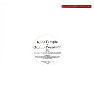 ReddTemple + Otomo Yoshihide / ReddTemple + Otomo Yoshihide / ReddTemple + Otomo Yoshihide