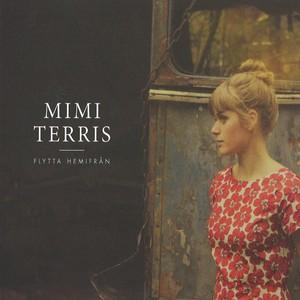 MIMI TERRIS / ミミ・テリス / Flytta Hemifran(LP)
