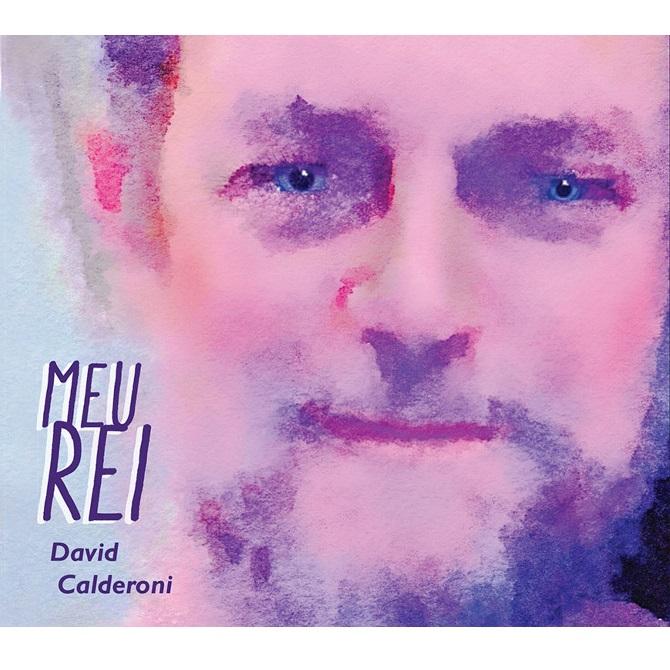 DAVID CALDERONI / ダヴィヂ・カルデロニ / MEU REI