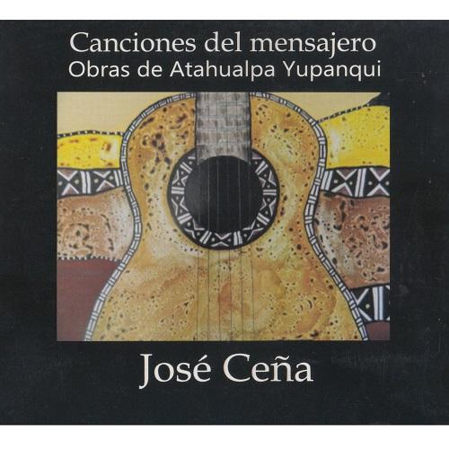JOSE CENA / ホセ・セーナ / CANCIONES DEL MENSAJERO