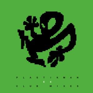 PLASTIKMAN / プラスティックマン / EX CLUB MIXES