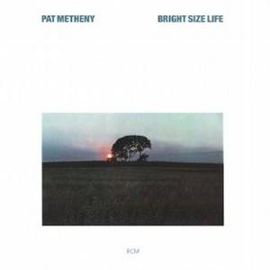 PAT METHENY / パット・メセニー / ブライト・サイズ・ライフ(SHM-CD)