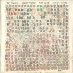 GARY PEACOCK / ゲイリー・ピーコック / テイルズ・オブ・アナザー(SHM-CD)