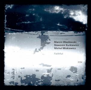 MARCIN WASILEWSKI (SIMPLE ACOUSTIC TRIO) / マルチン・ボシレフスキ(シンプル・アコースティック・トリオ) / フェイスフル(SHM-CD)