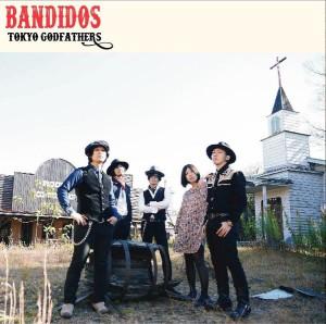 東京ゴッドファーザーズ / BANDIDOS