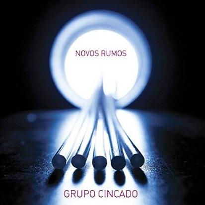 GRUPO CINCADO / グルーポ・シンカード / NOVOS RUMOS