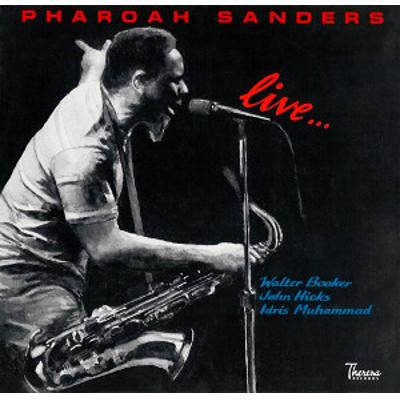 PHAROAH SANDERS / ファラオ・サンダース / Live / ライヴ