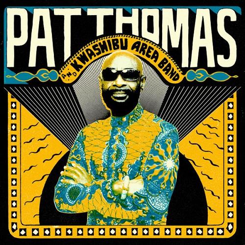 PAT THOMAS (AFRICA) / パット・トーマス / PAT THOMAS & KWASHIBU AREA BAND